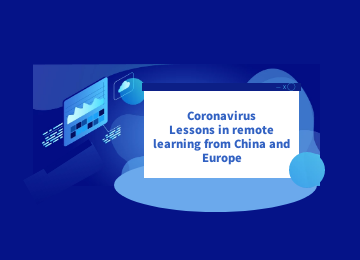 Webinar Invitation | Coronavirus Lessons in remote learning from China and Europe