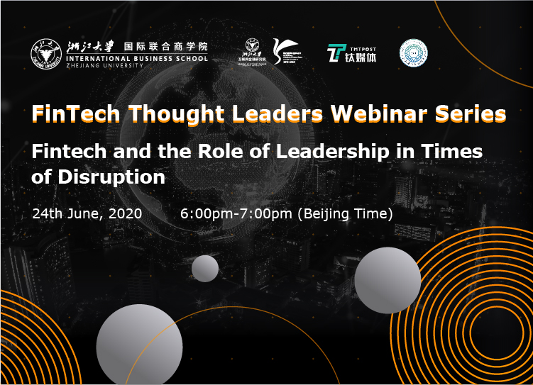 FinTech Thought Leader Webinar Series   Fintech and the Role of Leadership in Times of Disruption