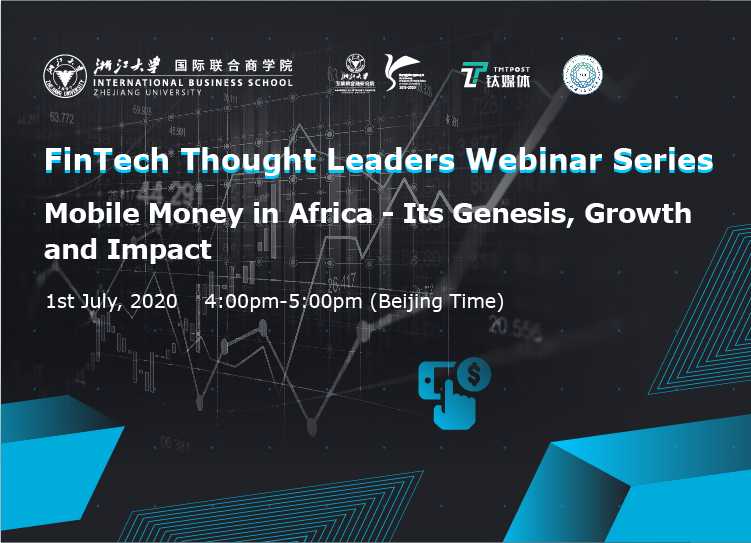 FinTech Thought Leader Webinar Series   Mobile Money in Africa – Its genesis, growth and Impact